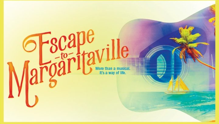 escape to margaritaville musical